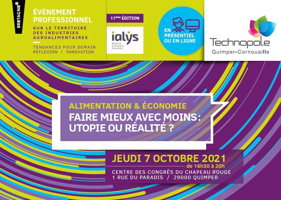 11ème conférence agroalimentaire / Alimentation & Economie : Faire mieux avec moins : Utopie ou réalité ?